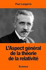 L'Aspect General de La Theorie de La Relativite