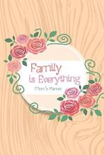 Family Is Everything Mom's Planner