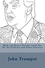 Milk and Honey Parody
