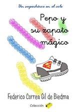 Pepo y Su Zapato Magico