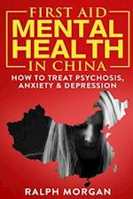 First Aid Mental Health in China