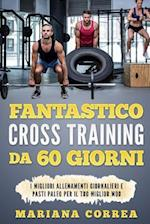 Fantastico Cross Training Da 60 Giorni