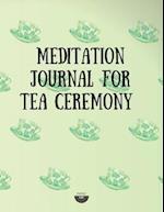 Meditation Journal for Tea Ceremony