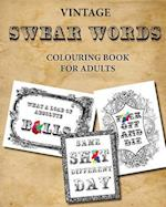Vintage Swear Words Colouring Book for Adults