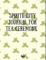 Spirituality Journal for Tea Ceremony