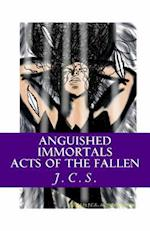 Anguished Immortals af J. C. S