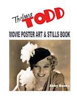 Thelma Todd Movie Poster Art & Stills Book