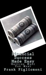 Financial Success Made Easy