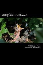 Wildlife Carers Manual (Journal / Notebook)