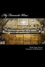 My Favourite Wine (Journal / Notebook)