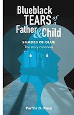 Blueblack Tears of Father&child