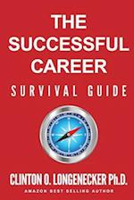 The Successful Career Survival Guide