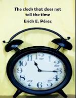 The Clock That Does Not Tell the Time