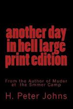 Another Day in Hell Large Print Edition af H. Peter Johns