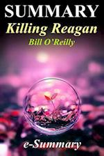 Summary - Killing Reagan