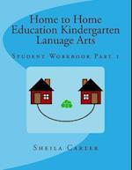 Home to Home Eduation Kindergarten Lanuage Arts