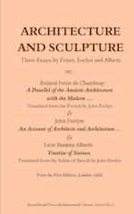 Architecture and Sculpture. Three Essays by Freart, Evelyn and Alberti
