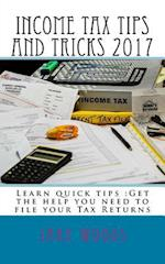 Income Tax Tips and Tricks 2017