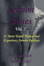 Sermon Bones, Vol. 7