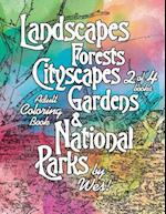 Landscapes, Forests, Cityscapes, Gardens and National Parks, Book 2