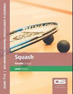 DS Performance - Strength & Conditioning Training Program for Squash, Strength, Amateur