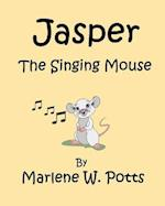 Jasper, the Singing Mouse