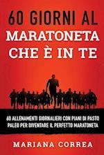60 Giorni Al Maratoneta Che E in Te