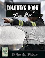 Fireman on Fire Grayscale Photo Adult Coloring Book, Mind Relaxation Stress Relief