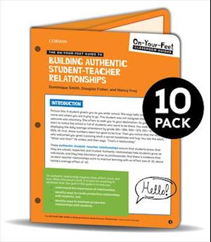 BUNDLE: Smith: The On-Your-Feet Guide to Building Authentic Student-Teacher Relationships: 10 Pack