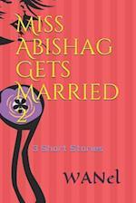 Miss Abishag Gets Married 2