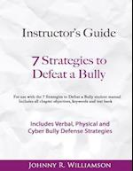 Instructor Guide 7 Strategies to Defeat a Bully
