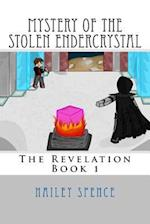 Mystery of the Stolen Endercrystal af Hailey Spence