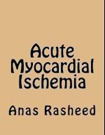 Acute Myocardial Ischemia