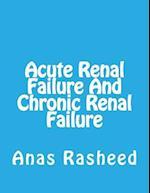 Acute Renal Failure and Chronic Renal Failure