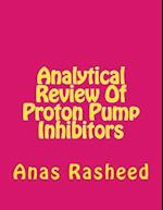 Analytical Review of Proton Pump Inhibitors