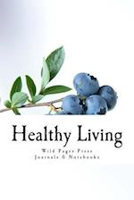 Healthy Living (Journal / Notebook)