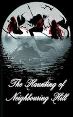 The Haunting of Neighbouring Hill Book 11