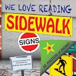 We Love Reading Sidewalk Signs