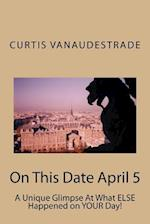 On This Date April 5