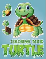 Turtle Yout Friends; Easy Coloring Book for Kids Toddler, Imagination Learning in School and Home