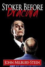 Stoker Before Dracula
