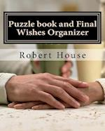 Puzzle Book and Final Wishes Organizer