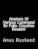 Analysis of Various Compound by Folin- Ciocalteu Reagent