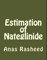 Estimation of Nateglinide