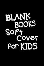 Blank Book Soft Cover for Kids