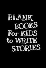 Blank Books for Kids to Write Stories