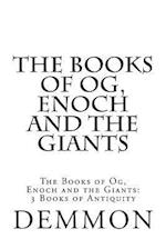 The Books of Og, Enoch and the Giants