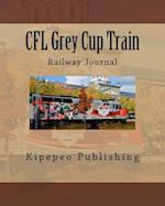 Cfl Grey Cup Train