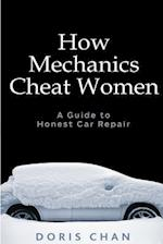 How Mechanics Cheat Women