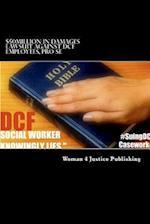 $50million in Damages Lawsuit Against Dcf Employees, Pro-Se